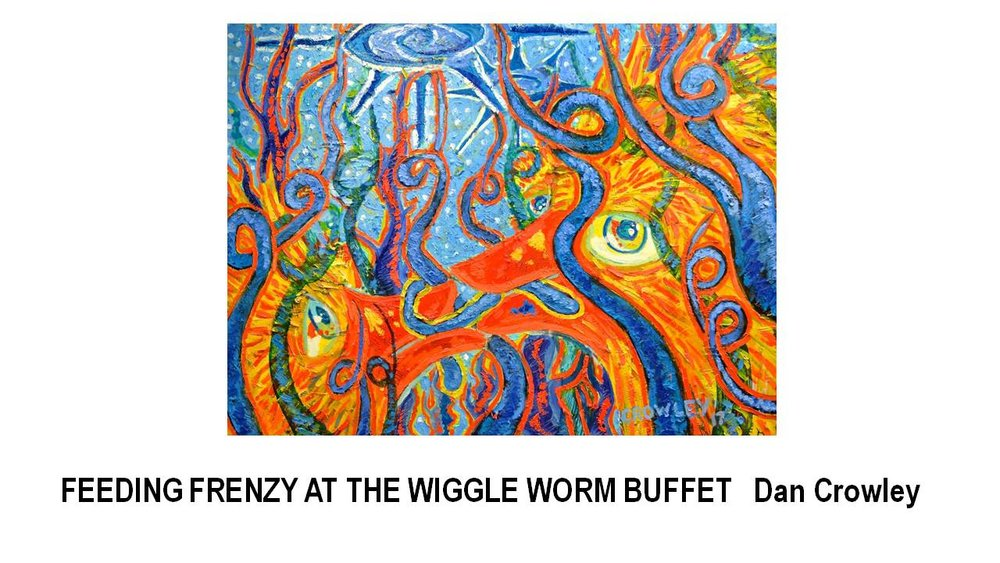 22_FEEDING FRENZY AT THE WIGGLE WORM BUFFET-Dan Crowley.JPG