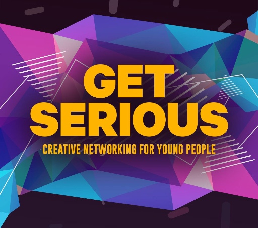 Get serious, creative networking panel for 13 -25 year olds