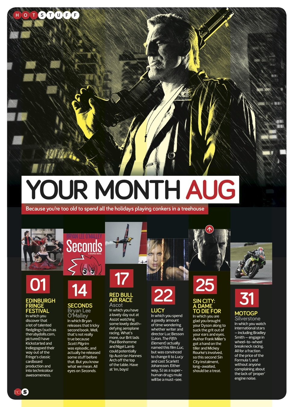 Featured No. 1 in Stuff Magazine's Top Things to see in the UK in August 2014