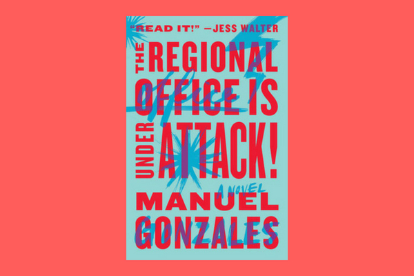 the regional office is under attack by manuel gonzales