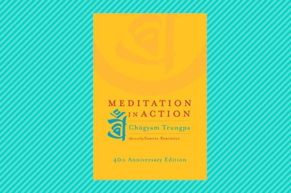 meditation in action meditation books