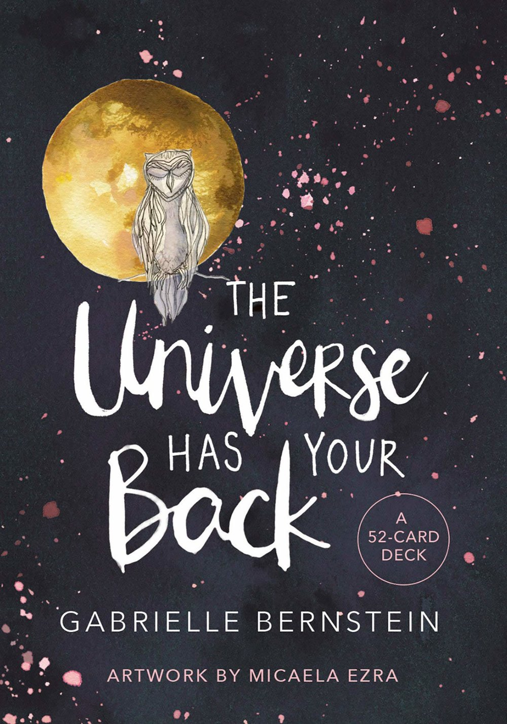 The Universe Has Your Back, $16, Amazon