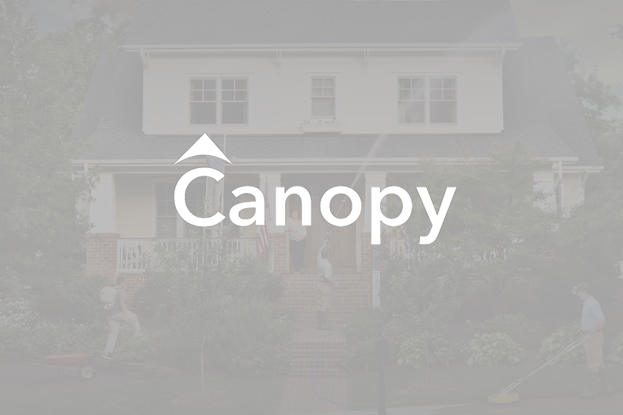 Canopy<strong>An online marketplace enabling neighborhood group purchasing of home services allowing buyers to easily discover, schedule and pay for a wide array of services.</strong>