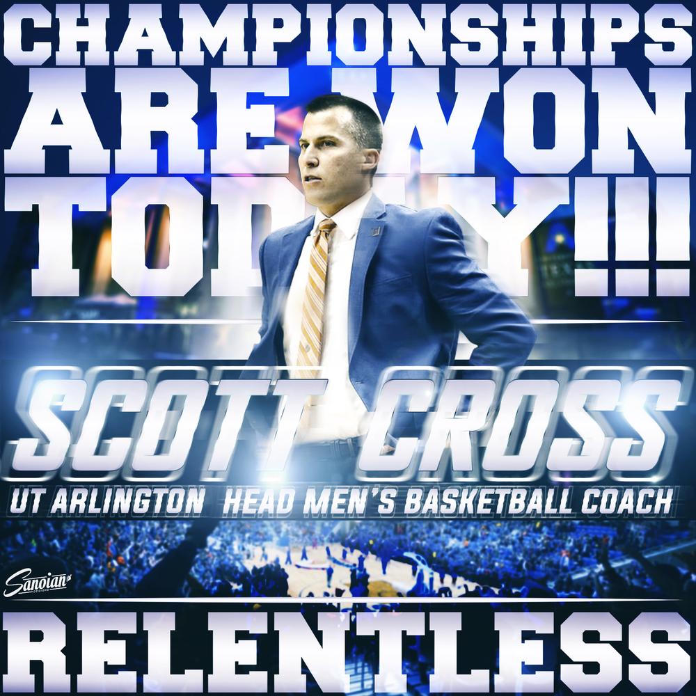 Coach Cross - UT Arlington Men's Basketball Head Coach