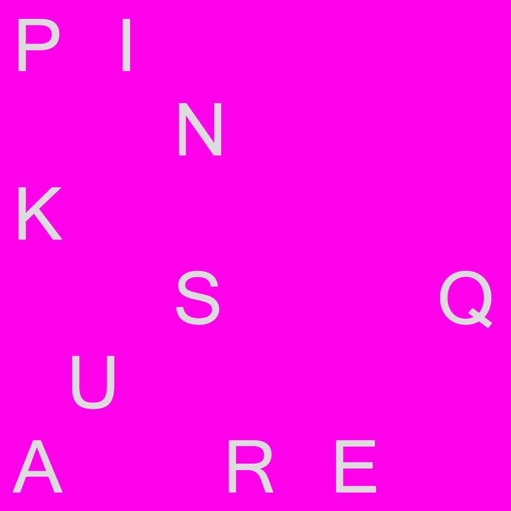 #PINKSQUARE