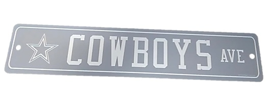 COWBOYS: PLASTIC STREET SIGN