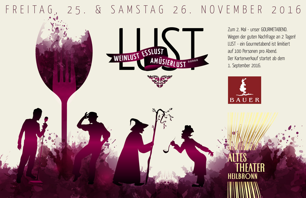 LUST-Gourmetabend im ALTEN THEATER Heilbronn mit Weingut Bauer