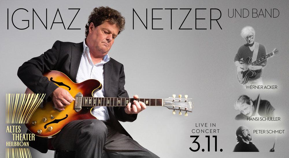 Ignaz Netzer mit seinen genialen Musikern - let the good blues times roll