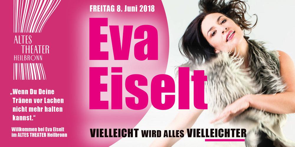 """""""Wenn Du Deine Tränen vor Lachen nicht mehr halten kannst."""" ... dann bist Du bei Eva Eiselt im ALTES THEATER Heilbronn"""