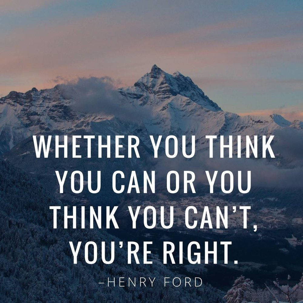 Whether-you-think-you-can-or-you-think-you-can't-you're-right.-–Henry-Ford.jpg
