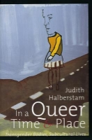 In a Queer Time and Place  by J. Jack Halberstam ~ Completed March 20, 2015