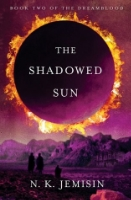 The Shadowed Sun  by N.K. Jemisin ~ Completed April 25, 2015