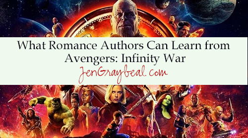 jengraybealeditingservices-What Romance Authors Can Learn From Avengers Infinity War.jpg