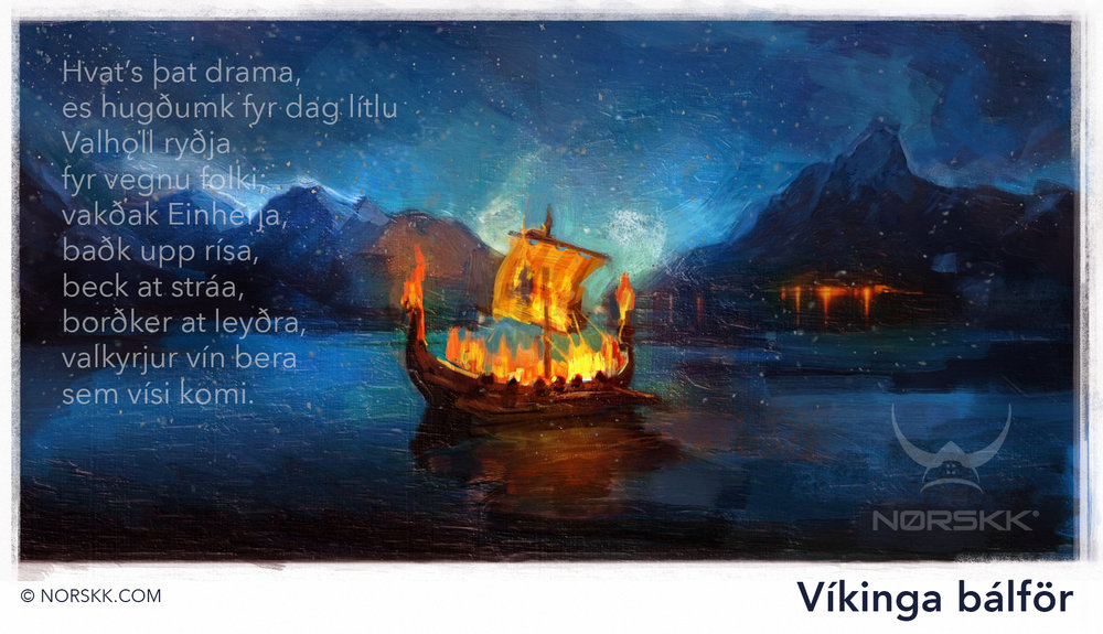 Eiríksmol from Fagrskinna. An Old Norse poem referring to fallen warriors going to Valhöll to be served by the Valkyries