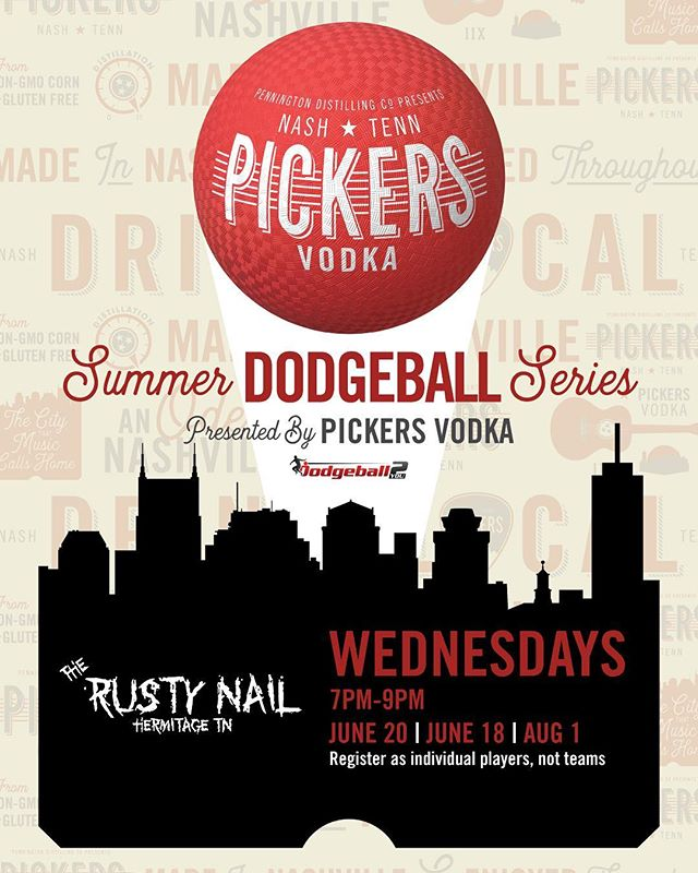 Round 2 of the Pickers Summer Dodge Ball Series happens tomorrow at The Rusty Nail in Hermitage! Come out and join the fun! #pickersvodka #rustynailhermitage #dodgeball #nashvilleevents #summertime #dodgeball2you