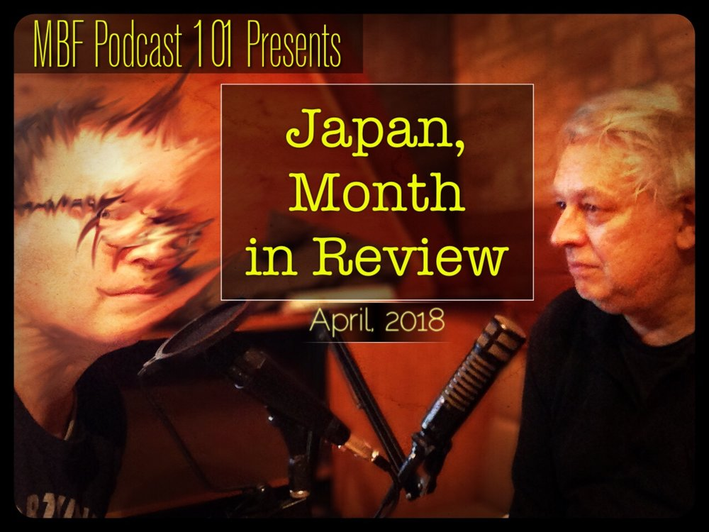 mbf 101 japan month in review april 2018 max von schuler kobayashi.jpeg