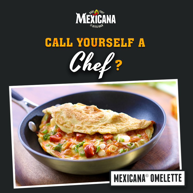 Mexicana Facebook - Call Yourself A Chef - Omellette.jpg