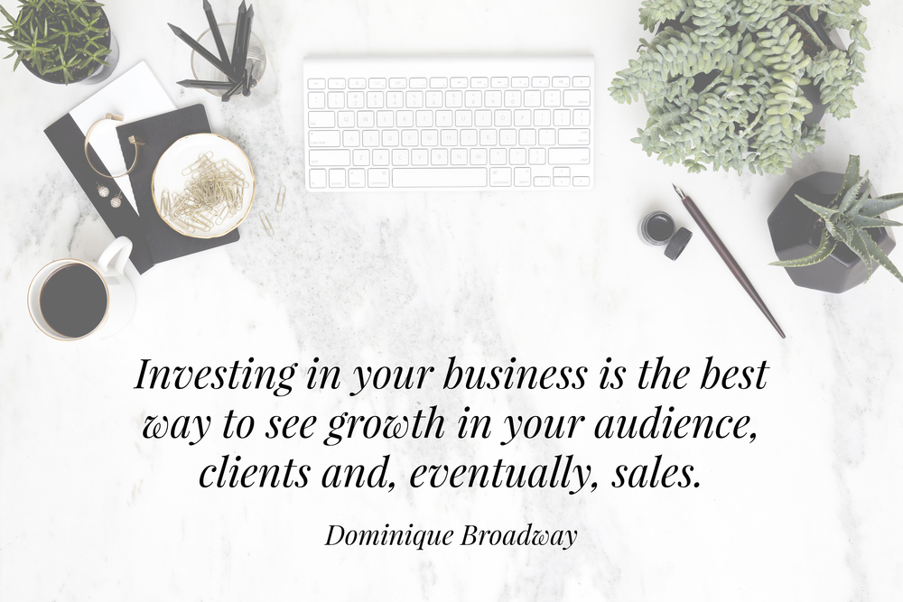 Dominique Broadway | The Importance of Investing in Your Business | The School of Styling - theschoolofstyling.com | Creative Business Crash Course
