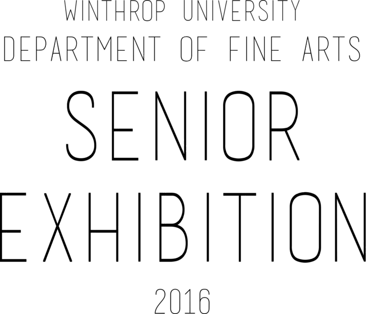 Winthrop Senior Exhibition 2016