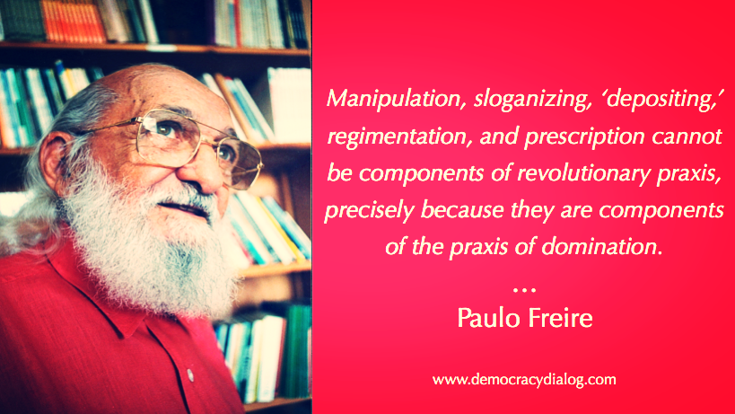 Freire-Praxis of Domination