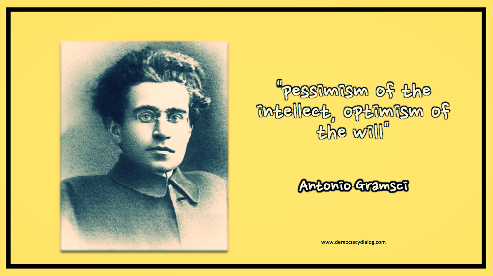Gramsci-pessimism of intellect