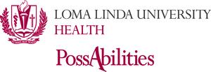 Loma Linda University Health Possibilities