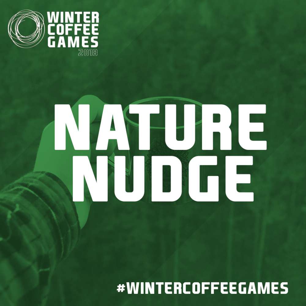 CHALLENGE #4 NATURE NUDGE - Drop the phone and get into the wild. Take a photo enjoying your coffee in the great outdoors.
