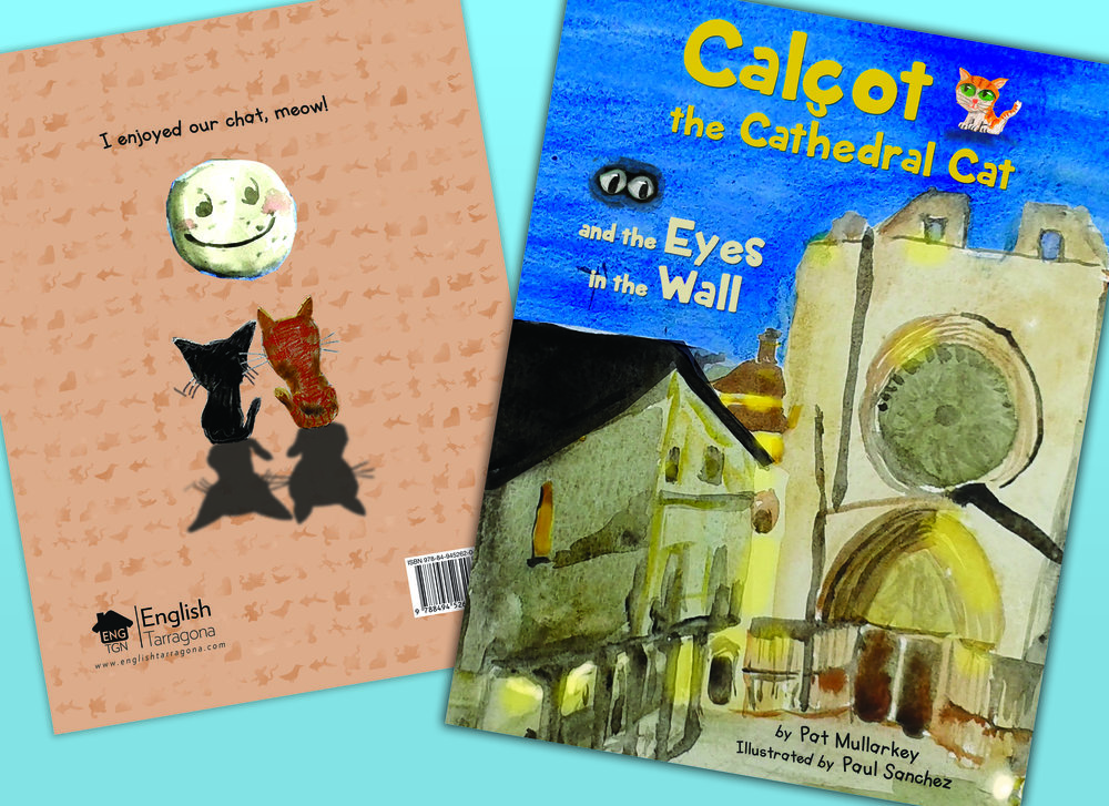 Calçot the Cathedral Cat and the Eyes in the Wall - Published April 2016