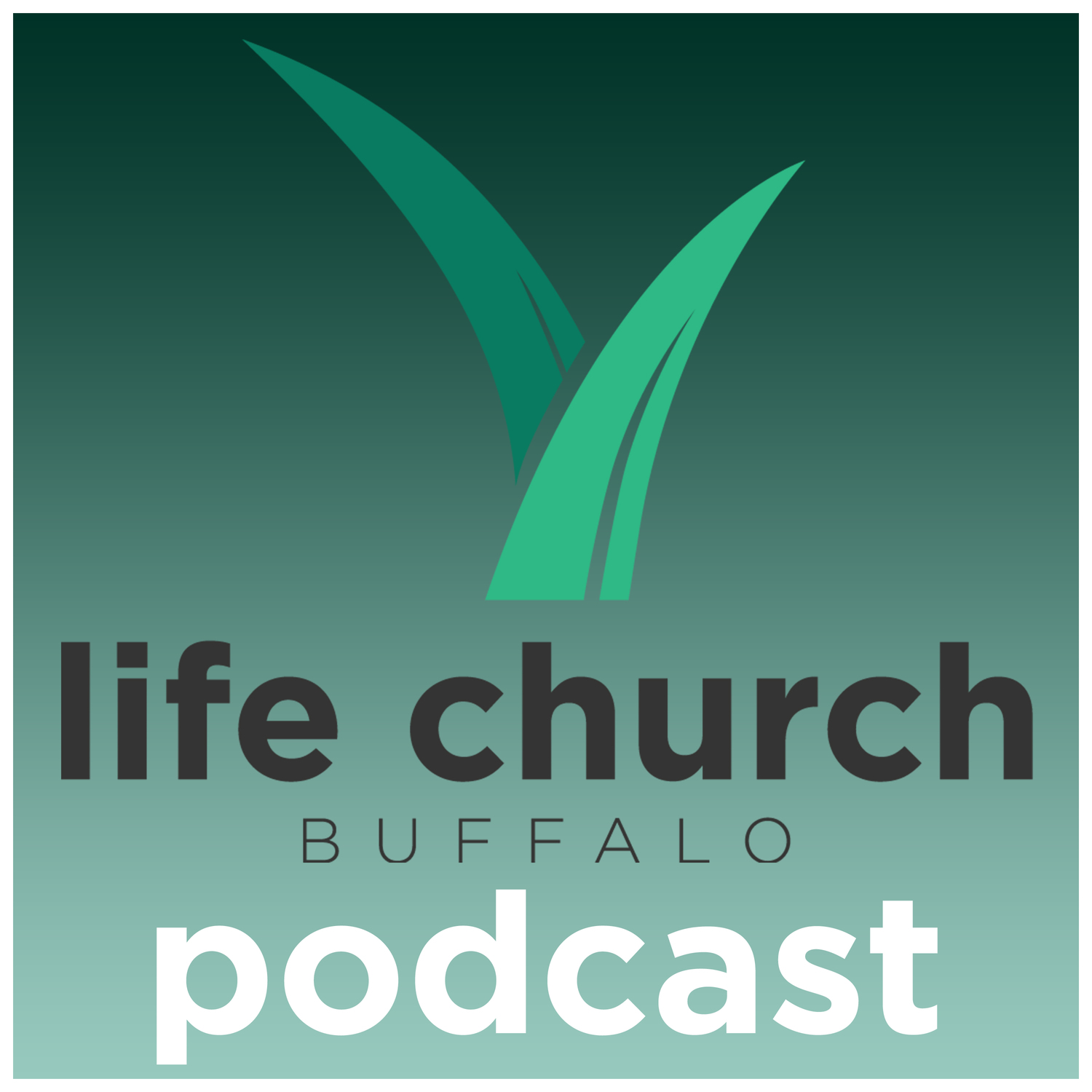 Life Church Buffalo Podcast