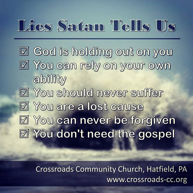 Satan is really good at telling us lies that are easy for us to believe. Pastor Jim tells us what God's Word has to say about it https://vimeo.com/215602770 #checkitout #satanlies #thisweeksmessage #crossroads
