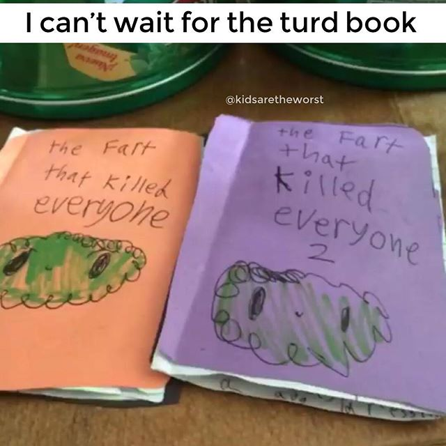 "It was between ""turd"" for third or ""Fart 3, I mean Part 3"". But I figured by the third fart that killed everyone, there would be some poop involved. It's science.  #kidsaretheworst"