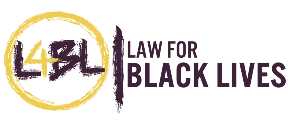 Law For Black Lives  - Law For Black Lives is a national network of over 3,500 radical lawyers committed to building a responsive local legal infrastructure and cultivating a community of movement lawyers.