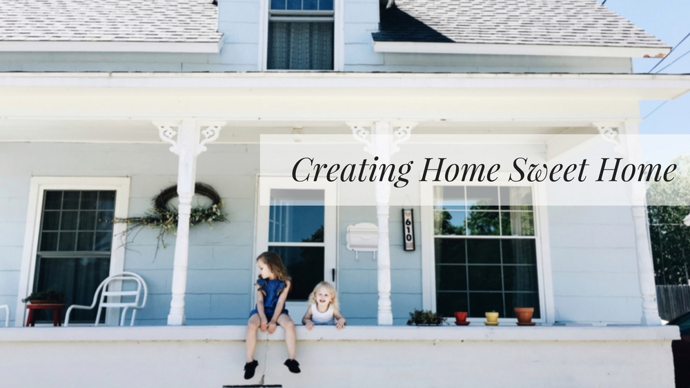 creating-home-sweet-home.jpg