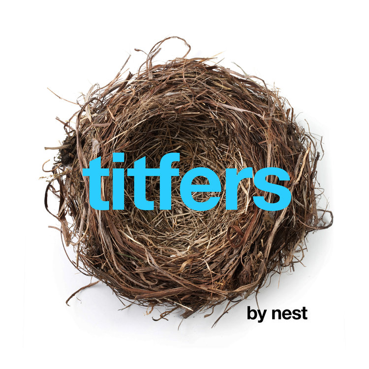 TITFERS BY NEST