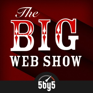 The Big Web Show #92