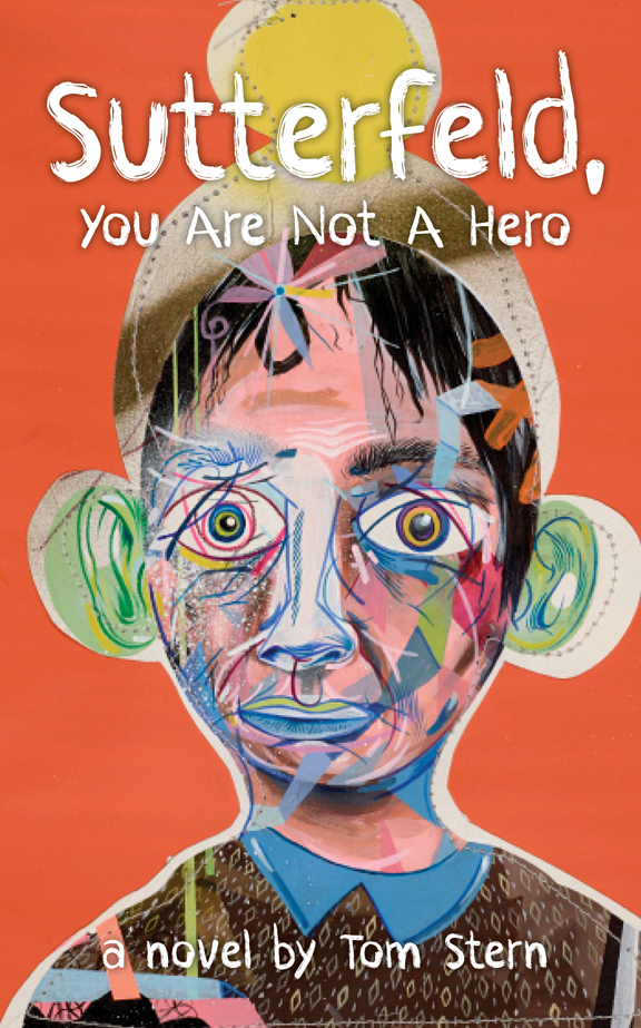 Sutterfeld, You Are Not A Hero: A Novel, book cover