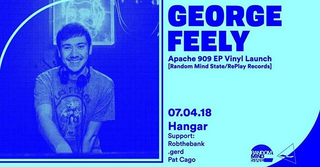 We celebrate George Feely's brand new EP release, Apache 909 in Hangar this weekend.  Head over to the Facebook event page and get yourself on the cheaplist.