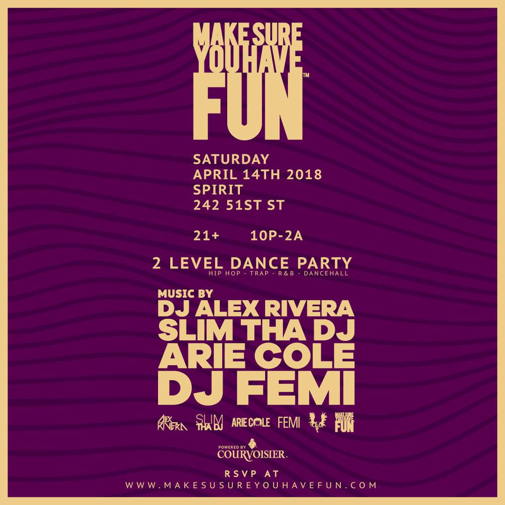 Make-Sure-You-Have-Fun-IG-Square-Flyer-April-2018.jpg