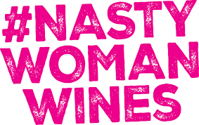 Nasty Woman Wines