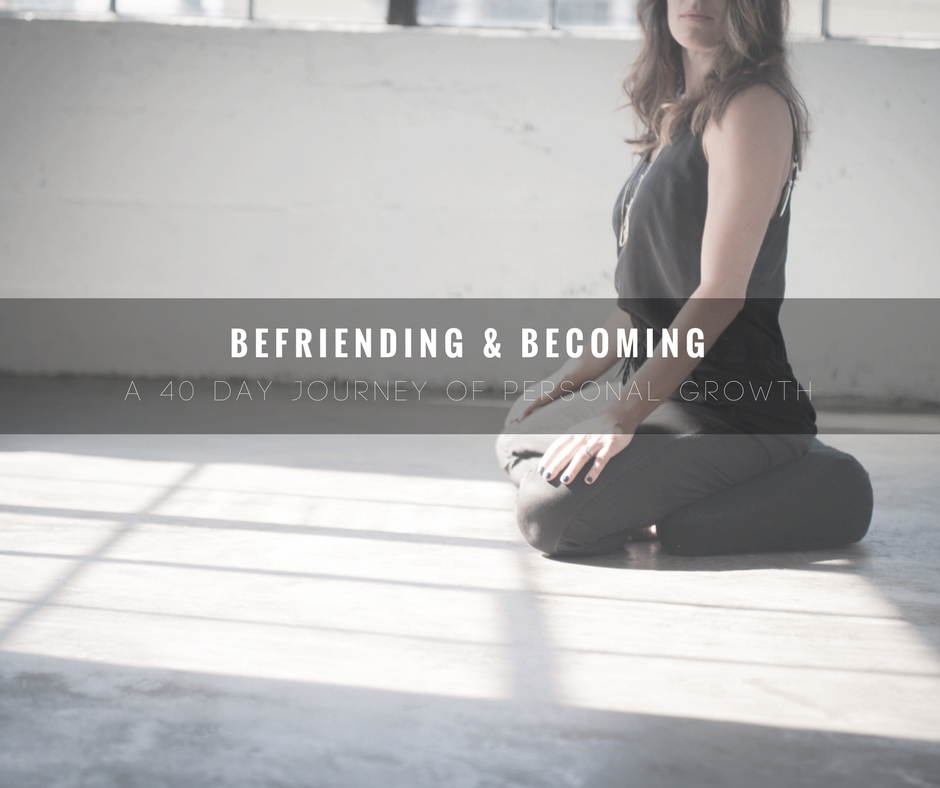 Befriending and Becoming