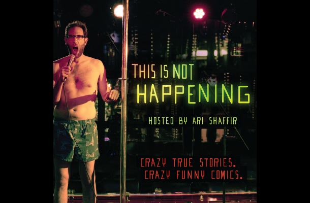 this-is-not-happening-ari-shaffir