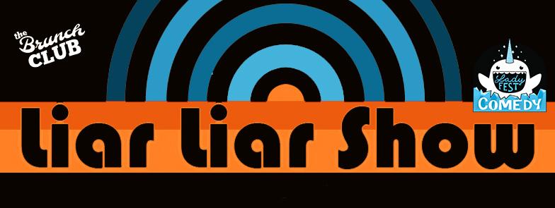 Liar Liar Show Ladyfest
