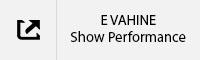 E VAHINE Show Performance Tab.jpg