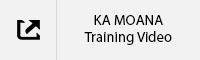 Ka Moana Training Video TAB.jpg