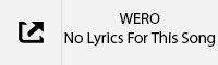 WERO No Lyrics Tab.jpg