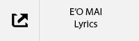 E'O MAI Lyrics Tab.jpg