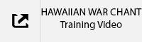 HAWAIIAN WAR CHANT Training Video Tab.jpg