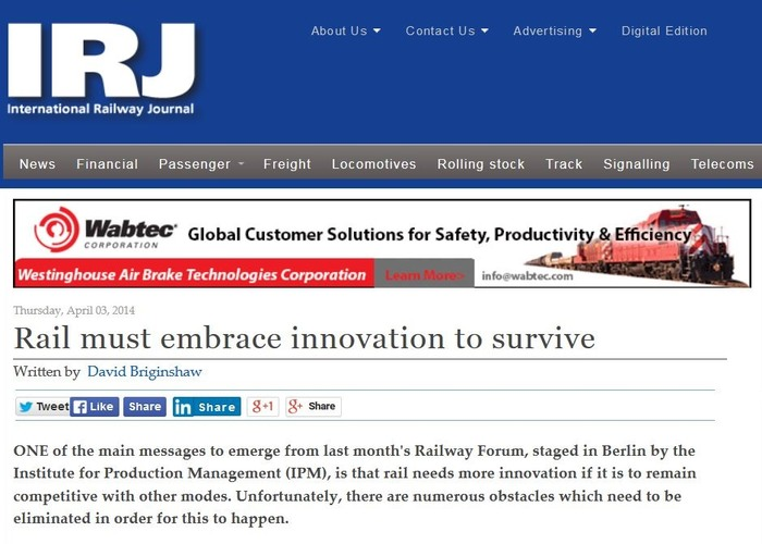 David Briginshaw, Chief Editor International Railway Journal, on RAILWAY FORUM 2014