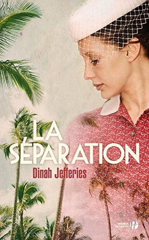 La Separation by Dinah Jefferies.jpg