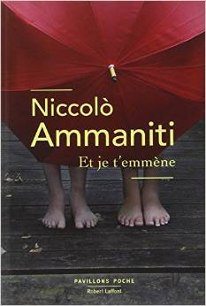 Et je T'emmene by Niccolo Ammaniti, France May 2015.jpg